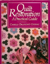 Quilt Restoration: A Practical Guide
