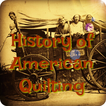 Covered wagon History of American Quilting