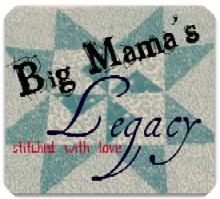 Big Mama's Legacy