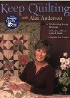 Keep Quilting with Alex AndersonAlex Anderson